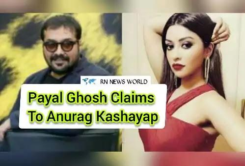 payal claims to anurag