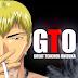 تحميل حلقات المعلم العظيم أونيزكا GTO - Great Teacher Onizuka مترجم عربي كامل