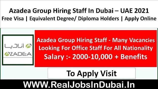 Azadea Group Hiring Staff In Dubai - UAE 2021