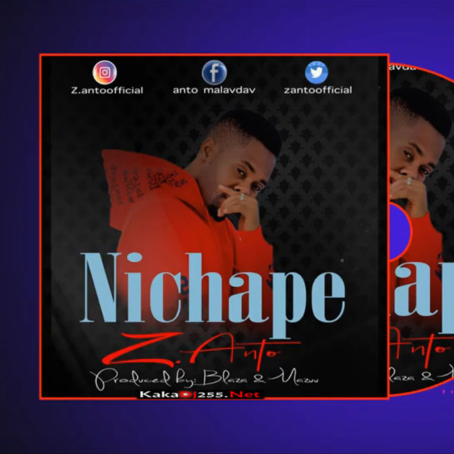 Z Anto - Nichape | Download Mp3