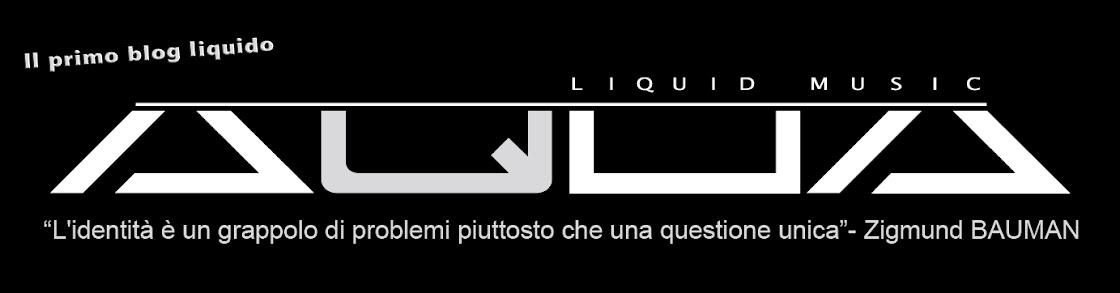 AQUA Liquid Music Rossano