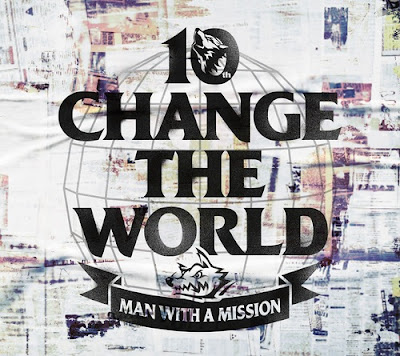 "MWAM 10th Anniversary Single Change the world Info lagu tracklist lyrics lirik 歌詞 terjemahan kanji romaji indonesia translations album MAN WITH A ""BEST"" MISSION"