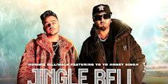 Jingle Bell Lyrics In Hindi - Yo Yo Honey Singh, Hommie  Dilliwala