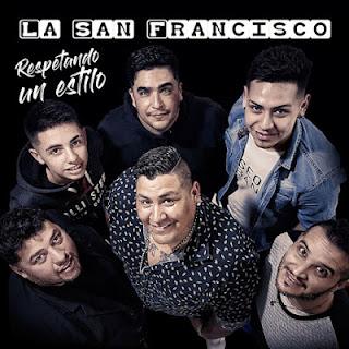 DESCARGAR LA SAN FRANCISCO - CD COMPLETO 2019