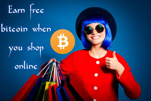 Earn free bitcoin when you shop online