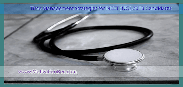 Last-Minute Time Management Strategies for NEET (UG) 2018 Candidates