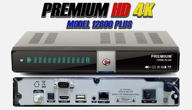 PREMIUM PLUS 12800 4K NEW SOFTWARE 06-01-2020