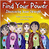 Find Your Power: Discovering Inner Strength (Empower Kids Series Book 2) by Patricia May