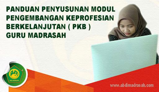 Panduan Penyusunan Modul Pengembangan Keprofesian Berkelanjutan (PKB) Guru Madrasah