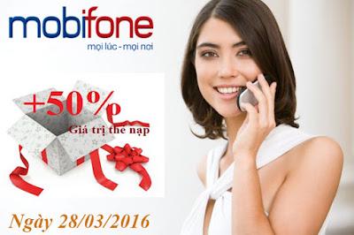 Khuyến mãi ngày 28/3 Mobifone tặng 50% thẻ nạp