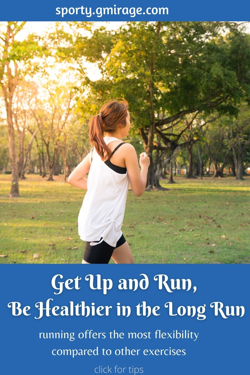 Get Up and Run, Be Healthier in the Long Run