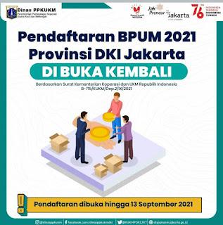 Pendaftaran BPUM 2021 Provinsi DKI Jakarta telah dibuka kembali. Berdasarkan surat dari Kementerian Koperasi dan UKM (Kemenkop UKM) Republik Indonesia, pendaftaran BPUM 2021 untuk daerah DKI Jakarta akan dibuka hingga 13 September 2021 mendatang.