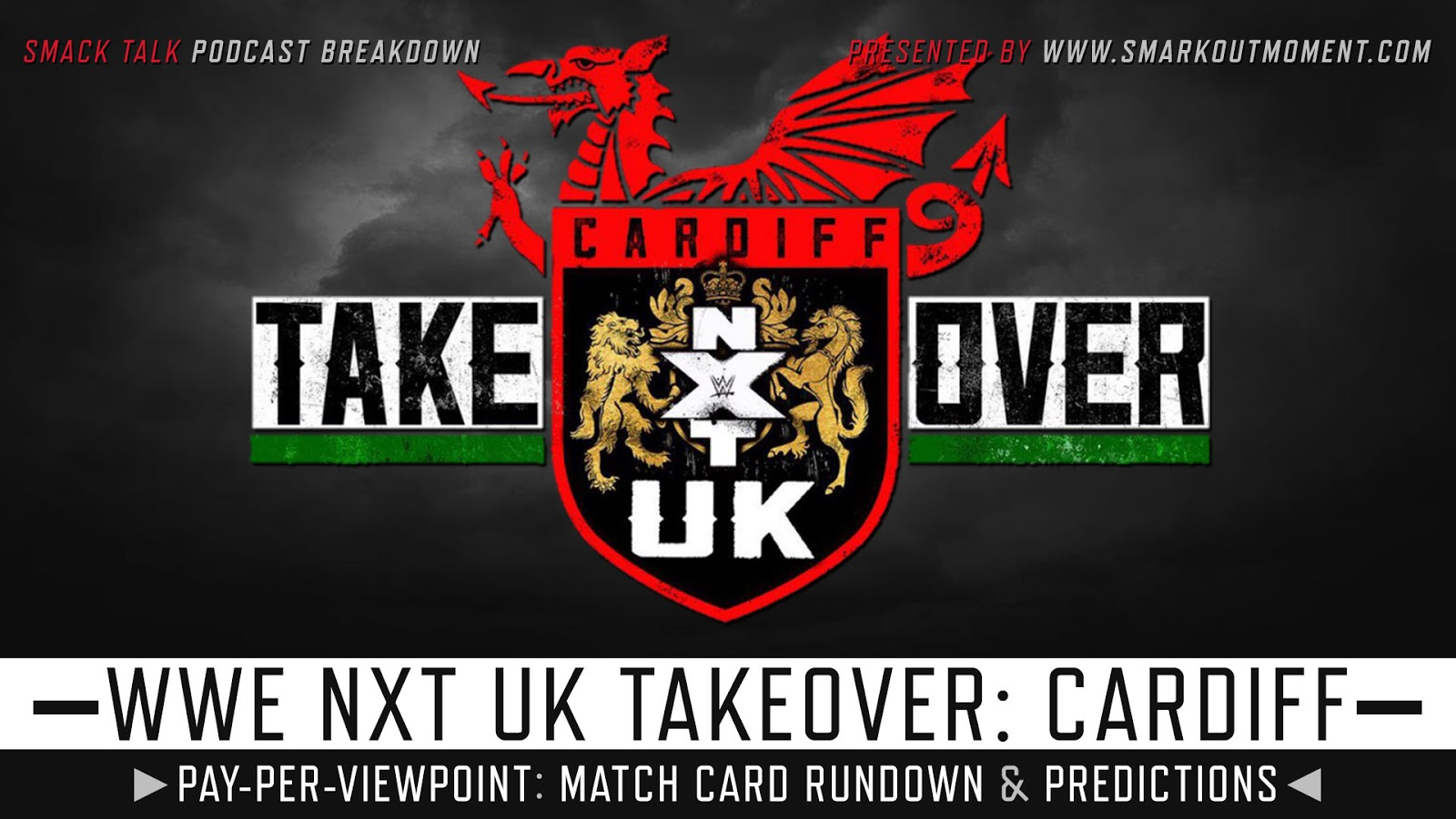 WWE NXT UK TakeOver: Cardiff spoilers podcast
