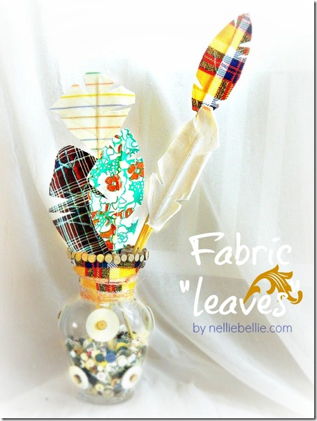 Fabric Leaves Tute from Nellie Bellie - via Setting for Four