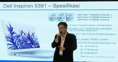William Hartoyo, Product Marketing Manager Dell Indonesia memjelaskan spesifikasi Dell Inspiron 5391