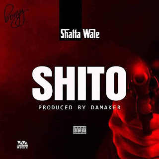 [Music] Shatta Wale - Shito mp3 download