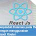 Tutorial Belajar Reactjs #7: Berpindah Halaman pada React js dengan menggunakan react Router