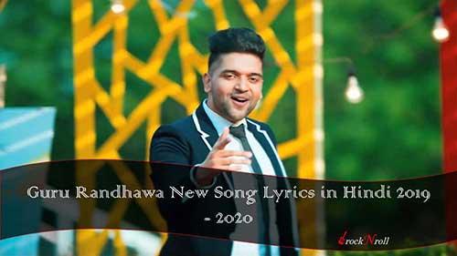 Guru-Randhawa-New-Song-Lyrics-in-Hindi-2019-2020