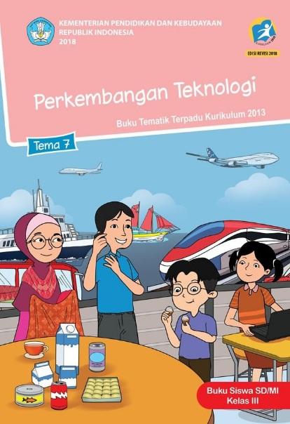 Lengkap Kunci Jawaban Tematik Kelas 3 Tema 7 Perkembangan Teknologi Kunci Jawaban Tematik Lengkap Terbaru Simplenews