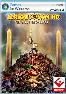 Serious Sam HD The First Encounter [Full] Español [MEGA]