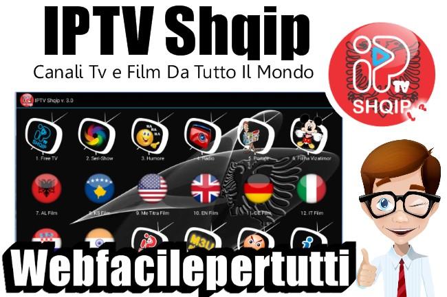 IPTV Shqip | Applicazione Per Vedere Canali Tv e Film Da Tutto Il Mondo