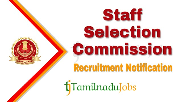 SSC Recruitment notification of 2019 - for Combined Higher Secondary Level Examination 2019 post