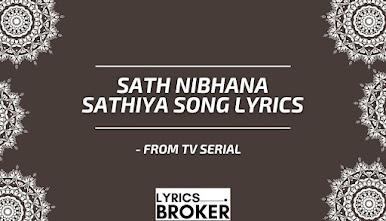 Sath-Nibhana-Sathiya-Song-Lyrics