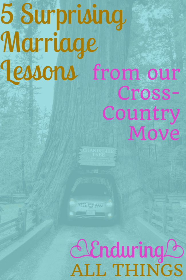 My husband and I moved across the country at the beginning of this year. It was a wonderful trip that strengthened our marriage in many ways. But it also had it's challenges. Here are 5 surprising marriage lessons I learned from that trip!