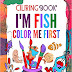 Fish COLORING BOOK for Kids, Coloring Pages For Kids Ages 4-8!