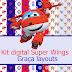 Kit digital Super Wings papel