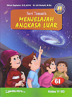 AJIBAYUSTORE Judul Buku : Seri Tematik Menjelajah Angkasa Luar 6I   Kelas VI SD