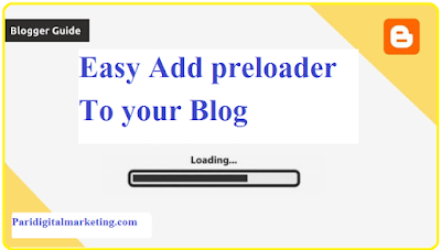 Easy Add preloader To your Blog