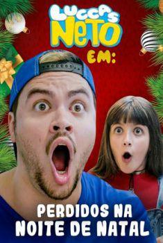 Luccas Neto em: Perdidos na Noite de Natal Torrent – WEB-DL 720p/1080p Nacional