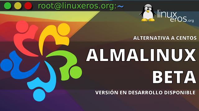 'AlmaLinux' Beta Disponible, nueva alternativa a CentOS