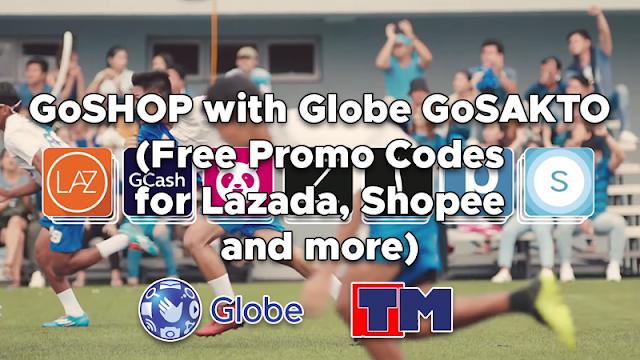 GoSHOP with Globe GoSAKTO (Free Promo Codes for Lazada, Shopee and