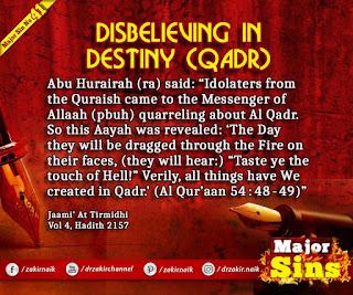 MAJOR SIN. 41.2. DISBELIEVING IN DESTINY (QADR)