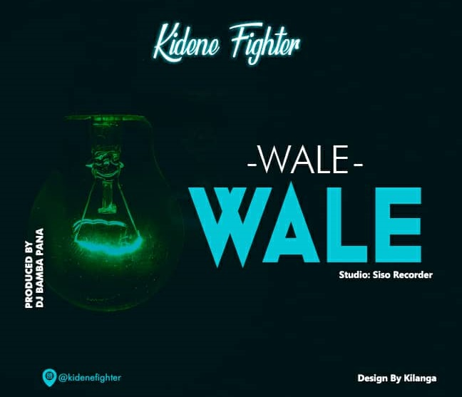 AUDIO | AUDIO l Kidene - Wale Wale| Download New song