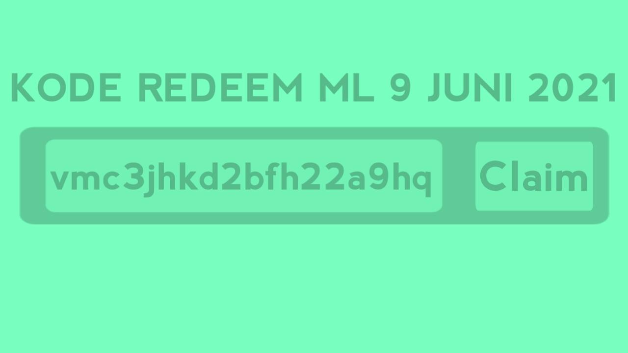 Redeem ML code June 9, 2021 No use today