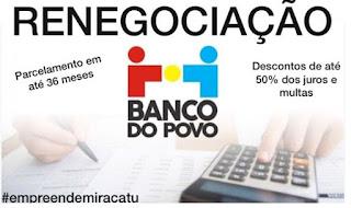 Renegociações de dividas com o Banco do Povo podem ser feitas na unidade Miracatu