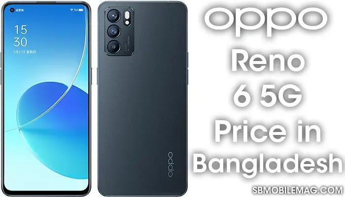 Oppo Reno 6 5G, Oppo Reno 6 5G Price, Oppo Reno 6 5G Price in Bangladesh