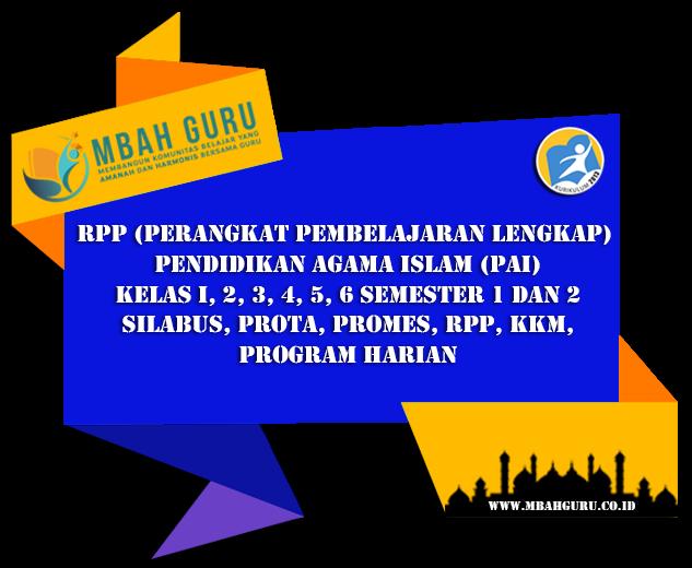 Download Rpp Pai Lengkap Kurikulum 2013 Kelas I 6 Semester 1 Dan 2 Mbah Guru