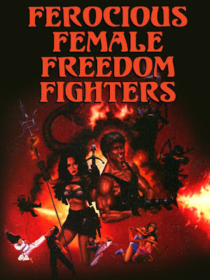 Póster película Ferocious Female Freedom Fighters
