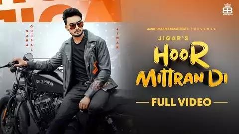 Hoor Mitran Di Lyrics - Jigar   Sara Gurpal