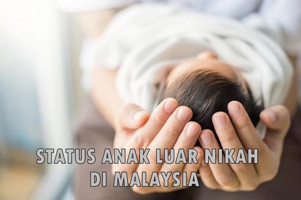 Status Anak Luar Nikah Di Malaysia