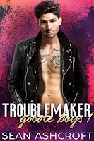 Troublemaker   Goode boys #1   Sean Ashcroft