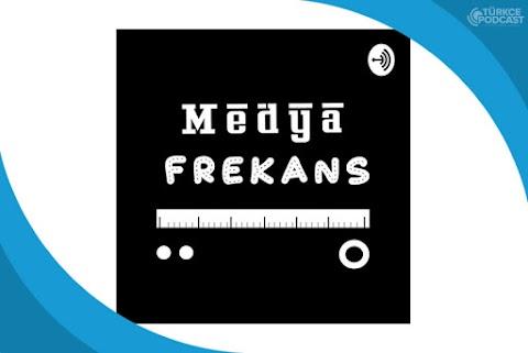 Medya Frekans Podcast