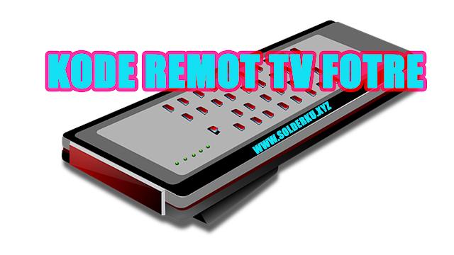 Kode Remot tv Fotre