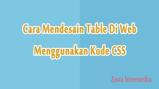 Thumbnail Cara Mendesain Tabel Web Menggunakan CSS