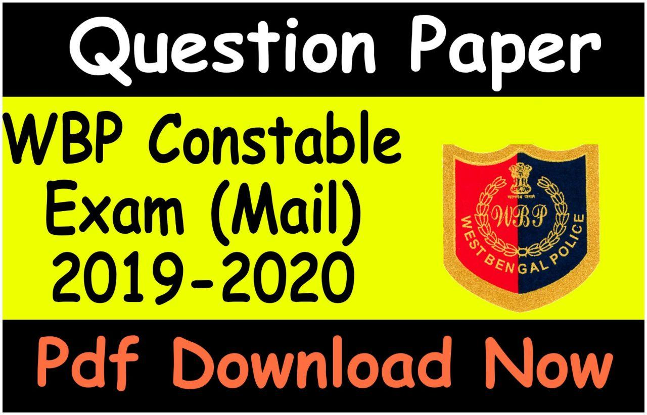 Wbp Mains Question Paper 2020 - Wbp Mains Question Paper, With Answer Key