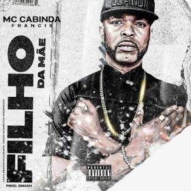 Francis Mc Cabinda - Filho Da Mãe [HIP HOP/RAP] [DOWNLOAD]